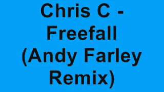Chris C - Freefall (Andy Farley Vs Dynamic Intervention Remix)