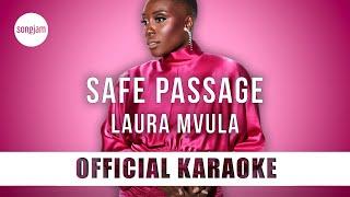 Laura Mvula - Safe Passage (Official Karaoke Instrumental)   SongJam