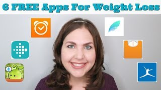 6 FREE Apps For Weight Loss | My Favorite Free Weight Loss Apps