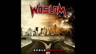Woslom - Evolustruction (Ext. Version)