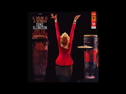Duke Ellington - A Drum Is A Woman (1956) (Full Album)