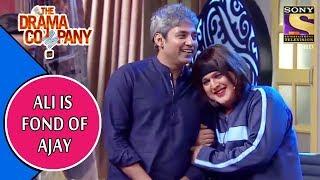 Ali Is Fond Of Ajay Jadeja | The Drama Company