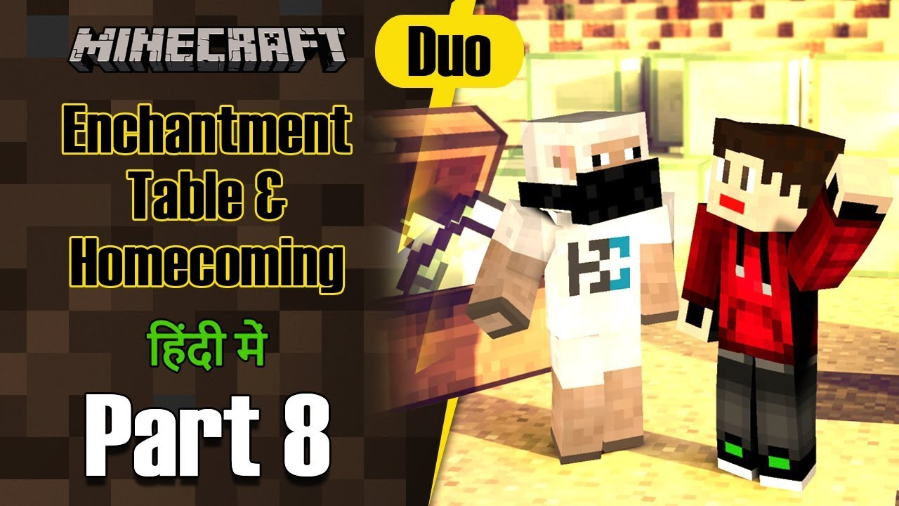 Part 8 - Homecoming & Enchantment Table | Minecraft PE Duo | in Hindi | BlackClue Gaming