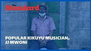 Popular Kikuyu musician, JJ Mwoni, living a Pauper's Life despite his music trending