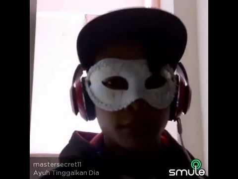 Smule master secret nyanyi lagu encik mimpi...(ayuh tinggalkanlah dia)