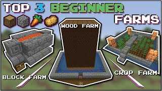 Minecraft: Top 3 Early Game Farms For Beginners!!! (NO Redstone)