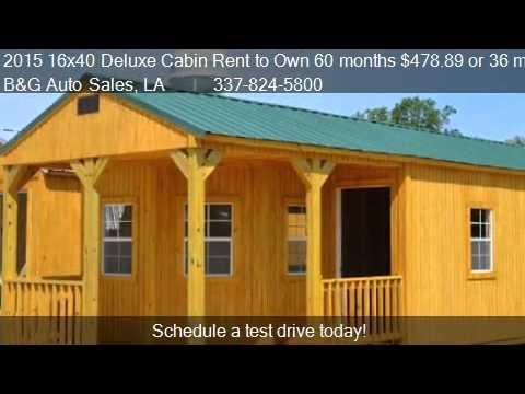 2015 16x40 Deluxe Cabin Rent to Own 60 months 47889 or 36 YouTube