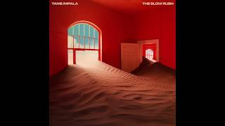 Tame Impala - It Might Be Time