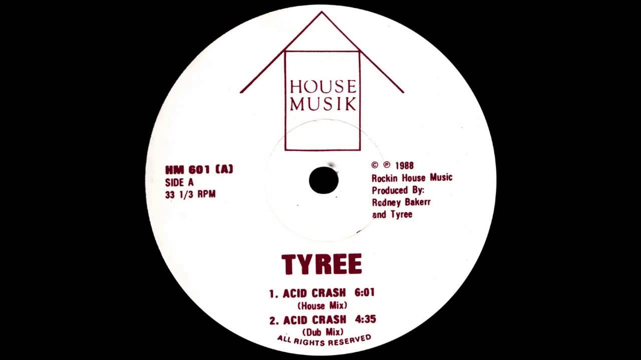 Tyree acid crash house mix youtube for Acid house mix