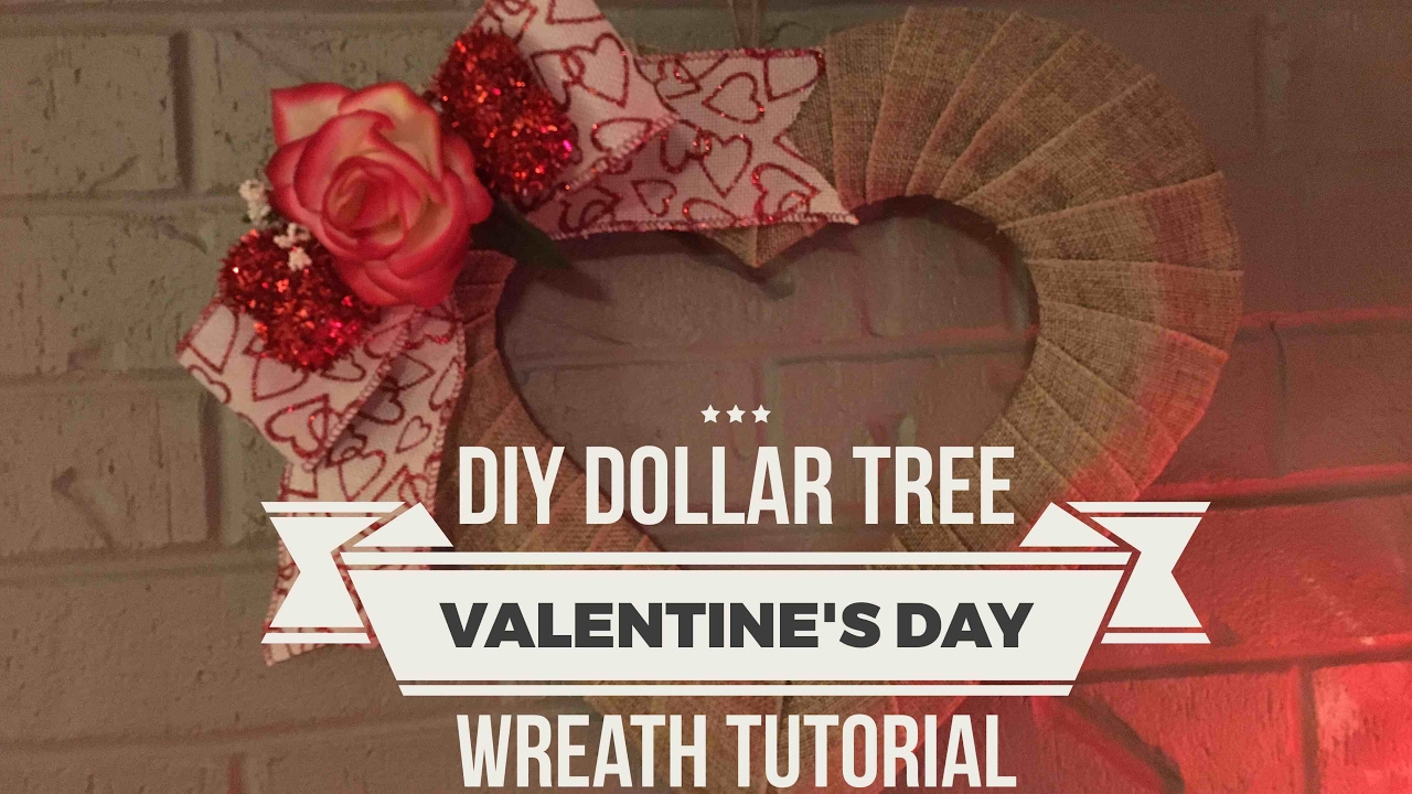 Diy Dollar Tree Valentine S Day Wreath Tutorial February 3 2017
