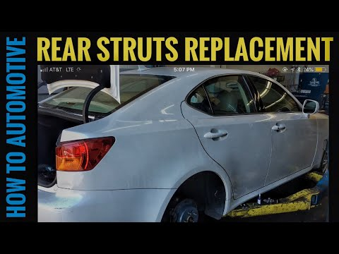 How to Replace Rear Struts on a 2008 Lexus IS250