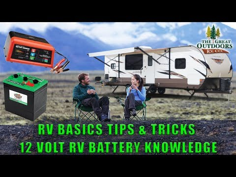 RV Basics Off Grid Tips & Tricks 12 Volt RV Battery Setup Knowledge Of Electrical System