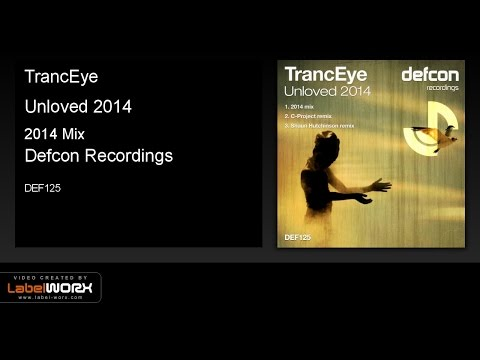 TrancEye - Unloved 2014 (2014 Mix) OUT NOW!!