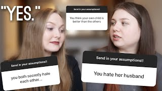 END OF FRIENDSHIP OVER ASSUMPTIONS?!