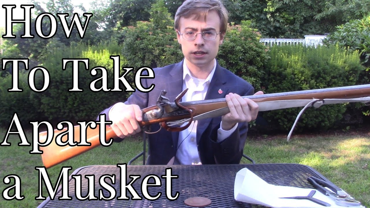 How to Disassemble a Brown Bess Musket