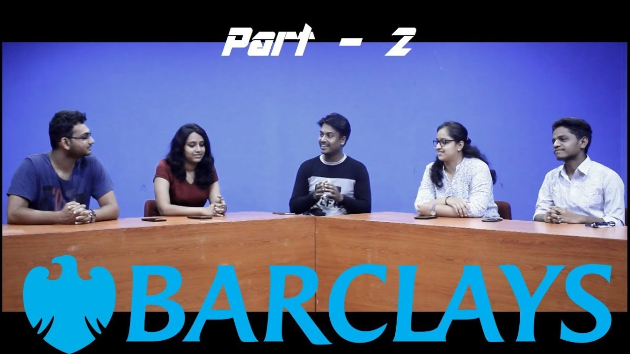 Barclays 2018 - Freshers - Interview Experience - Part 2 | Placement Strata
