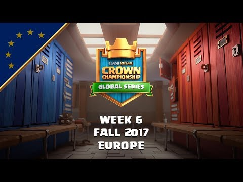 Clash Royale: Crown Championship EU Top 10 - Week Six | Fall 2017 Season