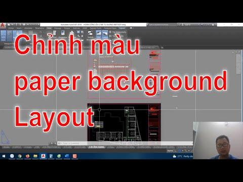 Chỉnh màu paper background trong Layout AutoCAD?