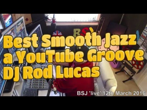 Best Smooth Jazz host Rod Lucas  London UK (12th March 2016)