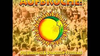 VA • Aufbrüche! Die Umsonst & Draußen Festivals 1975-1978.(Full).wmv