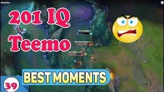 LoL Funny Moments #39 | 201 IQ Teemo Mechanics (League of Legends)