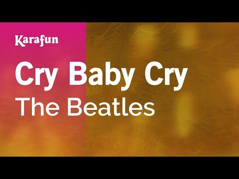 Karaoke Cry Baby Cry - The Beatles *