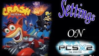 How To Make Crash Tag Team Racing Run With Normal Speed On PCSX2