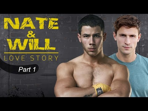 Nate & Will Story  Part 1 Nick Jonas gay storyline
