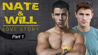 Nate & Will Story - Part 1 (Nick Jonas Gay Storyline)