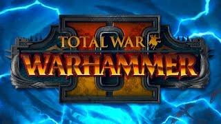 Что нас ждёт в новых частях Вархаммер 2 Тотал Вар после анонса | Total War WARHAMMER II