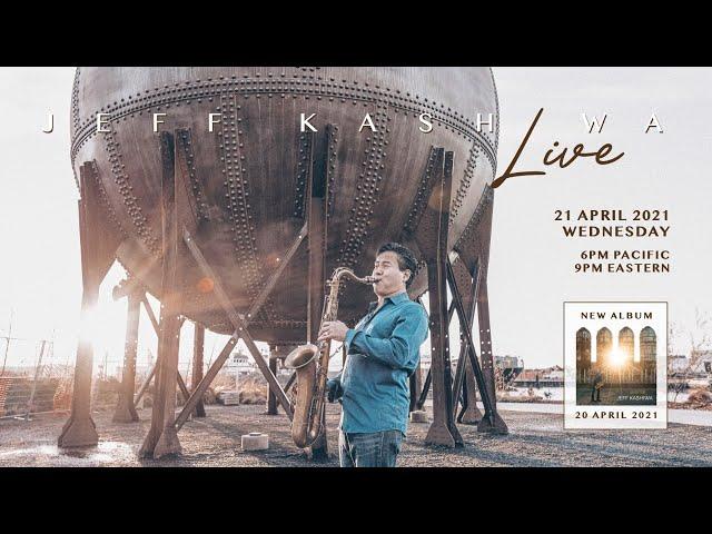 Jeff Kashiwa Live from The Zen Den (Episode 11) ALBUM LAUNCH CELEBRATION