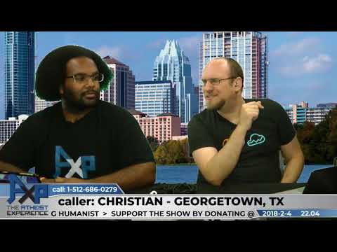 Proof & Belief | Christian - Georgetown, TX | Atheist Experience 22.04