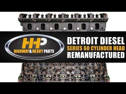 Detroit Diesel Series 60, Cylinder Head, Reman, Highway And Heavy Parts