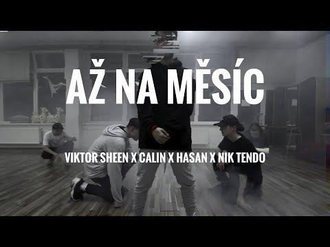 Viktor Sheen X Calin X Hasan X Nik Tendo - Až Na Měsíc | Choreography By Nik Nguyen