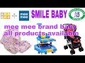 Mee Mee Brand All  Products Available In Smile Baby