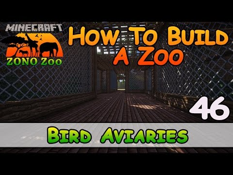 Zoo In Minecraft :: Bird Aviaries :: How To Build :: E46 :: Z One N Only