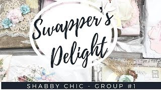 SWAPPER'S DELIGHT HAPPY MAIL SWAP   SHABBY GROUP #1