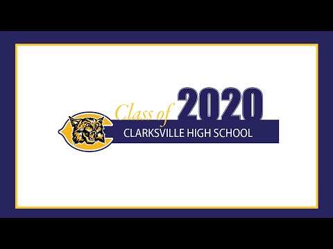 Clarksville High School 2020 Graduation