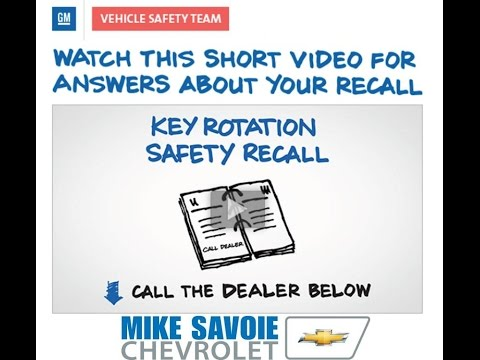 Key Rotation Safety Recall - Chevrolet Impala, Monte Carlo & Malibu