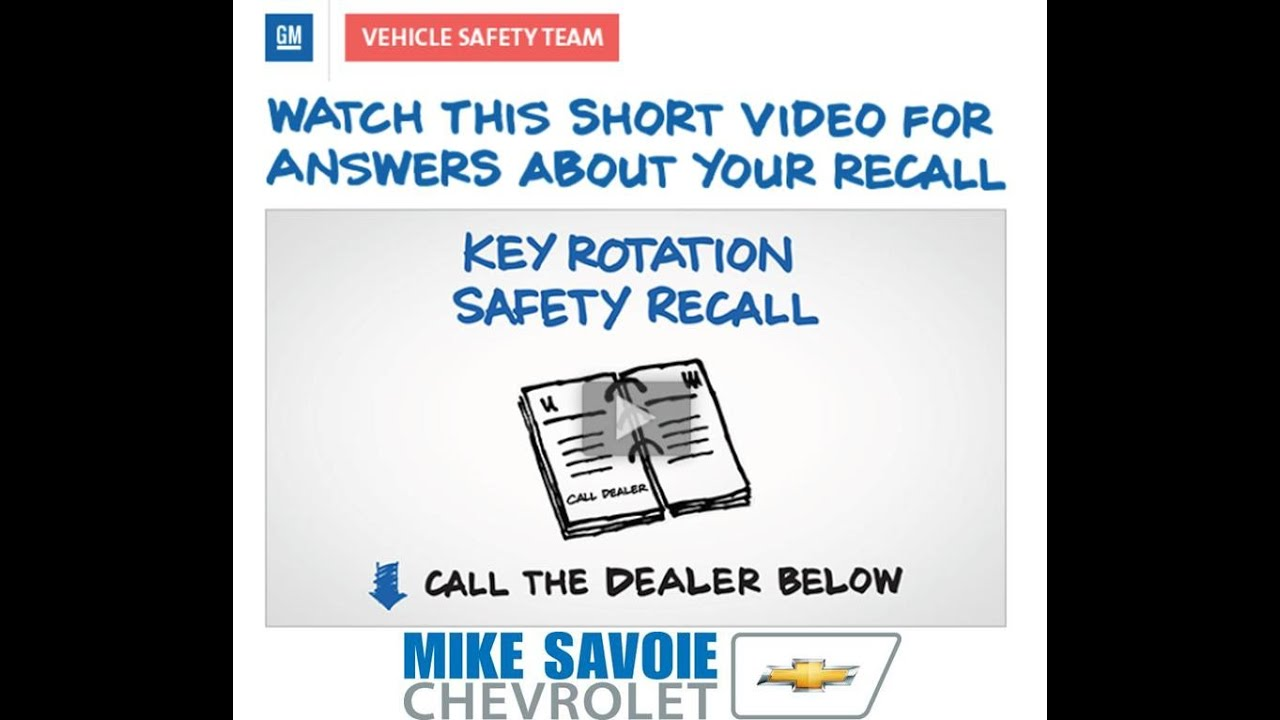 Key Rotation Safety Recall Chevrolet Impala Monte Carlo Malibu