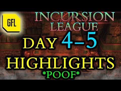 Path of Exile 3.3: Incursion League DAY # 4-5 Highlights *poof*