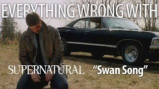 "Everything Wrong With Supernatural ""Swan Song"""