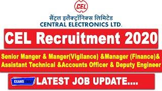 CEL Recruitment 2020    Central Electronics Limited Job Vacancy 2020    central govt jobs