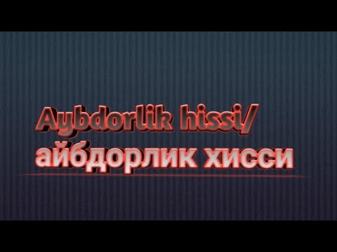 Aybdorlik hissi /