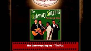 The Gateway Singers – The Fox