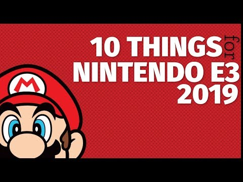 10 Things we Need to See From Nintendo at E3 2019