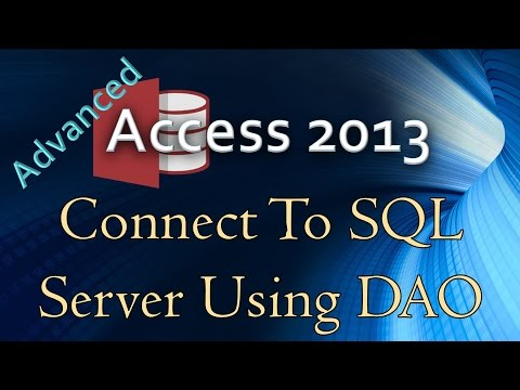 10.-(advanced-programming-in-access-2013)-using-dao-to-connect-to-sql-server-in-vba