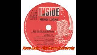 Neon Light - Get Down Everybody (Line Mix)
