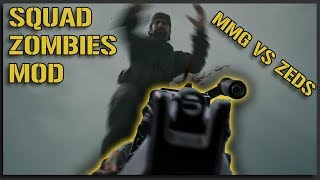 M240 vs ZOMBIES!! - Zombies Mod Squad Gameplay