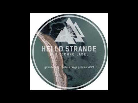 "Giriu Dvasios live set, ""Gaja"" 2018. Hello Strange podcast #321"
